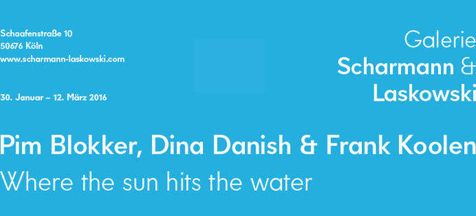 Pim Blokker, Dina Danish & Frank Koolen »Where the sun hits the water«